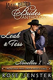 Mail Order Brides Anthology: Leah and Tess Novellas 1-2 (Montana Mail Order Brides Series)