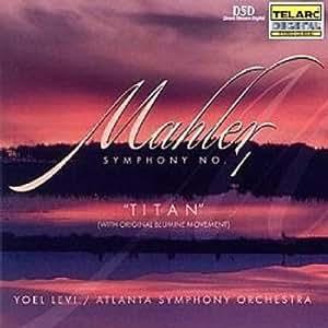 """Mahler: Symphony No. 1 In D Major, """"Titan"""""""
