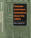 img - for Chinese American Literature since the 1850s (Asian American Experience) book / textbook / text book