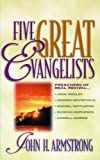 Five Great Evangelists, John Armstrong, 1857921577