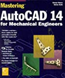 Mastering Autocad 14 for Mechanical Engineers