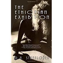 The Ethiopian Exhibition: Book One of the Mexico Trilogy