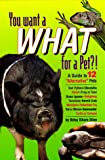 You Want What for a Pet?, Betsy Sikora Siino, 0876054858