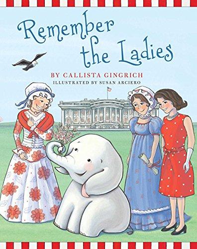 Remember the Ladies (Ellis the Elephant)