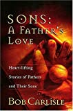 img - for Sons: A Father's Love book / textbook / text book