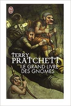 Amazon.fr - Le grand livre des gnomes - Pratchett, Terry