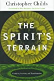 The Spirit's Terrain, Christopher Childs, 0807020060