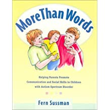 More Than Words: Helping Parents Promote Communication & Social Skills