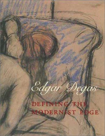 Download Edgar Degas: Defining the Modernist Edge (Yale University Art Gallery) pdf