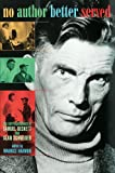No Author Better Served: The Correspondence of Samuel Beckett and Alan Schneider, Samuel Beckett, Alan Schneider, 0674003853