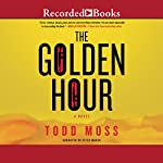 The Golden Hour | Todd Moss