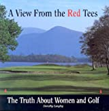 A View from the Red Trees: Truth About Women and Golf