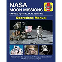 NASA Moon Missions Operations Manual: 1969 - 1972 (Apollo 12, 14, 15, 16 and 17) - An insight into the engineering, technology and operation of NASA's advanced lunar flights
