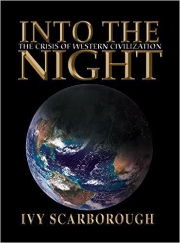 INTO THE NIGHT; a book by Ivy Scarborough