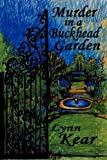 Murder in a Buckhead Garden, Lynn Kear, 1933720786