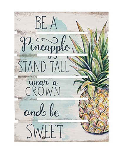 - P. GRAHAM DUNN Be Pineapple Wear Crown Be Sweet White 17 x 23.5 Wood Skid Pallet Wall Plaque Sign