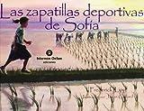 Las Zapatillas Deportivas de Sofia, Frederick Lipp, 8484524965