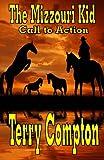 The Mizzouri Kid Call to Action, Terry Compton, 1482080338