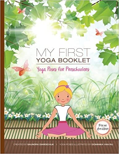 My First Yoga Book: Yoga Poses for Preschoolers: Ms Saundra ...
