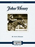John Henry: Thoroughbred Legends