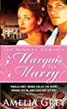 A Marquis to Marry: The Rogues' Dynasty by  Amelia Grey in stock, buy online here