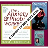 img - for **The Anxiety & Phobia Workbook, Fourth Edition by Edmund J. Bourne *FREE VHS: Overcome Your Anxiety And Fear, Lucinda Bassett Live Seminar (Midwest Center For Stress & Anxiety) *FREE CASSETTE: Confidence Finding It and Living It By Barbara DeAngelis book / textbook / text book