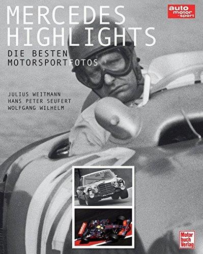 Mercedes Highlights: Die besten Motorsportfotos (auto motor und sport)