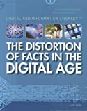 The Distortion of Facts in the Digital Age, Larry Gerber, 1448883687