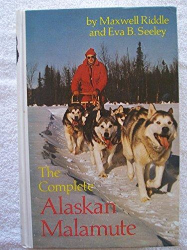 The Complete Alaskan Malamute