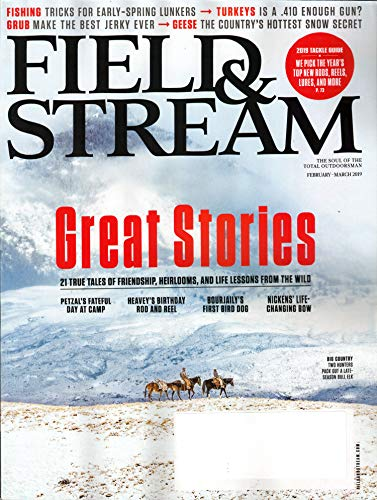 Field & Stream Magazine February/March 2019 | Great - Magazine Stream Field &