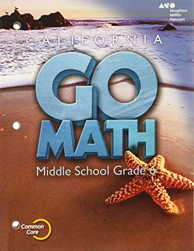 Holt McDougal Go Math! California: Student Interactive Worktext Grade 6 2015