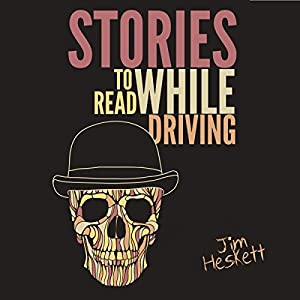 Stories to Read While Driving Audiobook