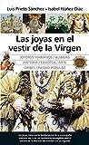 Las joyas en el vestir de la Virgen (Andalucía)