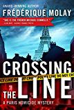 Crossing the Line (Paris Homicide Book 2)