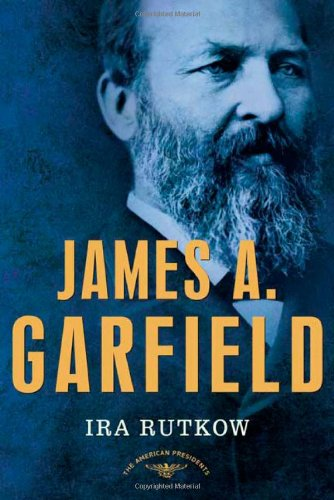 Download James A. Garfield: The American Presidents Series: The 20th President, 1881 (American Presidents (Times)) pdf