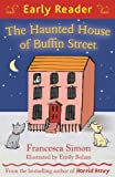 The Haunted House of Buffin Street, Francesca Simon, 1444004697