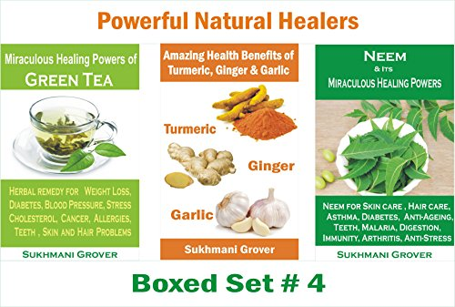 Miraculous Health Benefits Of Neem Green Tea Turmeric Ginger And
