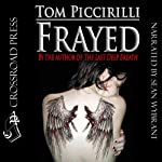 Frayed | Tom Piccirilli