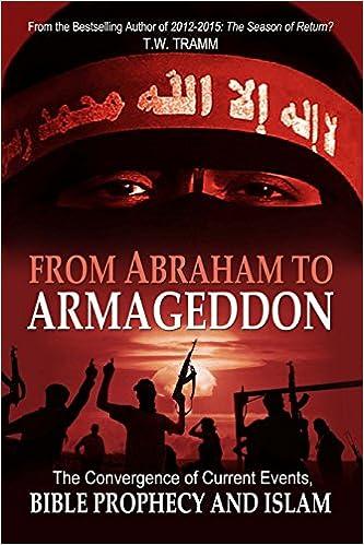 From abraham to armageddon tw tramm 9780615255347 amazon books malvernweather Images