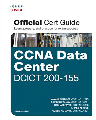 CCNA Data Center DCICT 200-155 Official Cert Guide (Certification Guide)
