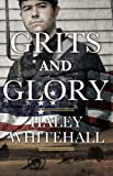 Grits and Glory (Plantation Shadows Book 1)