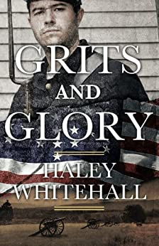 Grits and Glory (Plantation Shadows Book 1) by [Whitehall, Haley]
