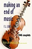 Making an End of Music, F. L. Light, 1451592558