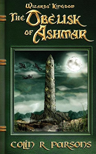 Wizards' Kingdom: The Obelisk of Ashmar