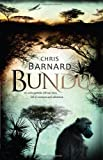 Front cover for the book Bundu by Chris Barnard