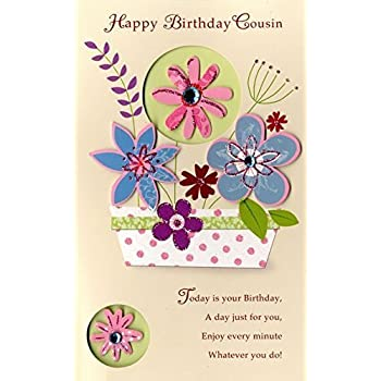Amazon Just To Say Female Cousin Happy Birthday Greeting Card