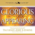 Glorious Appearing: The End of Days: Left Behind, Book 12 | Tim LaHaye,Jerry B. Jenkins