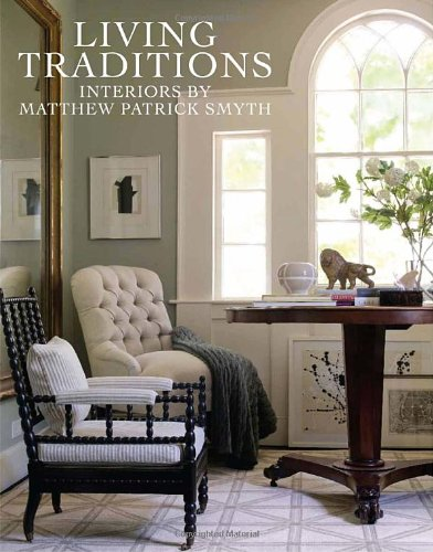 Living Traditions: Interiors by Matthew Patrick (Diy 1980's Costume)