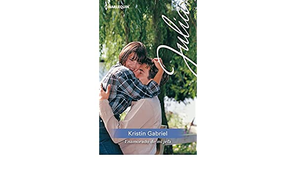 Enamorado de mi jefa (Julia) (Spanish Edition) - Kindle edition by Kristin Gabriel. Literature & Fiction Kindle eBooks @ Amazon.com.