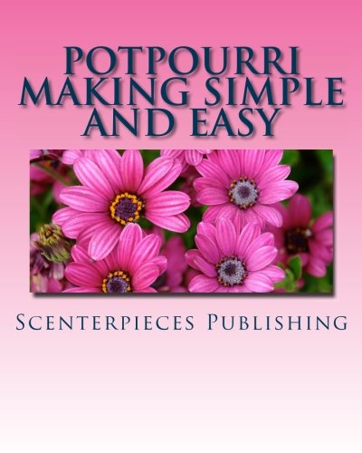 Potpourri Making Simple and Easy by CreateSpace Independent Publishing Platform (Image #1)